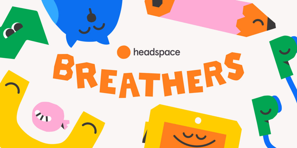Headspace Breathers